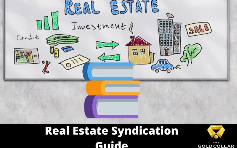 Real Estate Syndication Guide